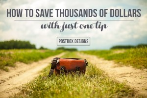 How to Save Thousands of Dollars With Just One Tip…