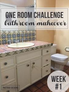 One Room Challenge: Bathroom Makeover Week #1