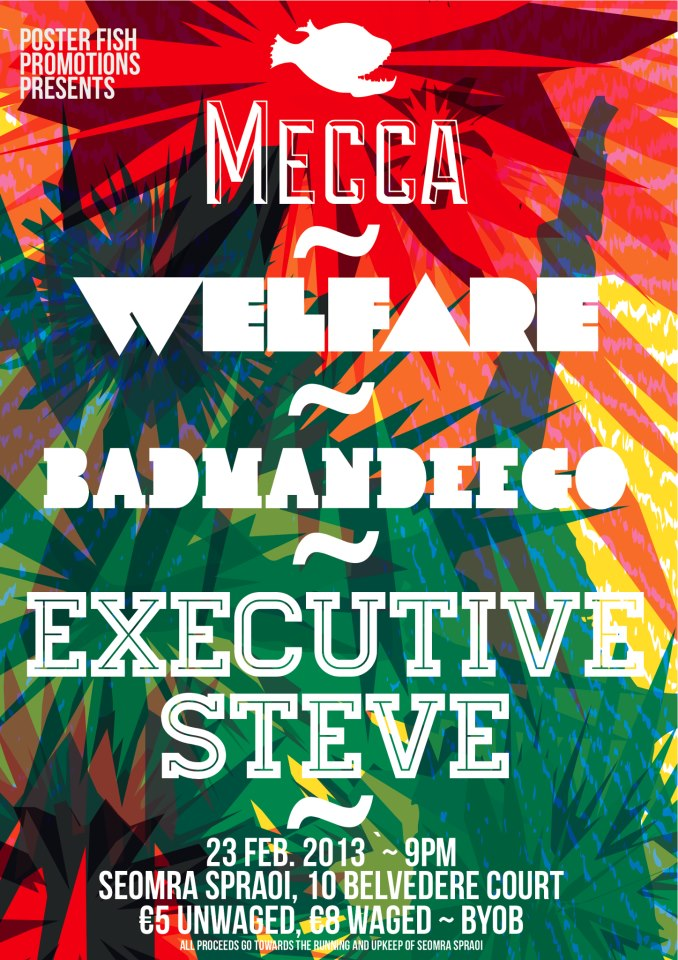 Mecca Welfare BadManDeego Executive Steve 23 Feb 2013