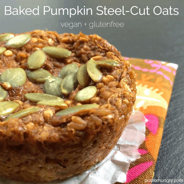 73: Baked Pumpkin Steel Cut Oats {vegan & gluten-free}   power hungry