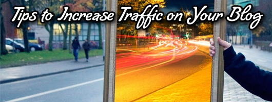 tips-to-increase-traffic-on-blog