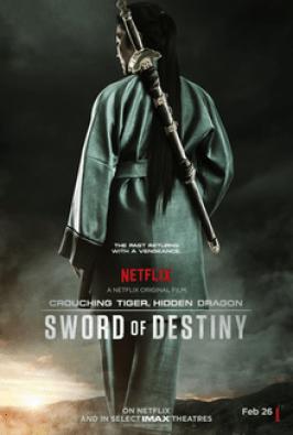 Crouching_Tiger,_Hidden_Dragon_Sword_of_Destiny_poster