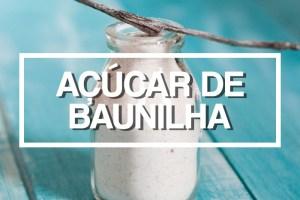 Como se faz: Açúcar com Baunilha por PratoFundo.com