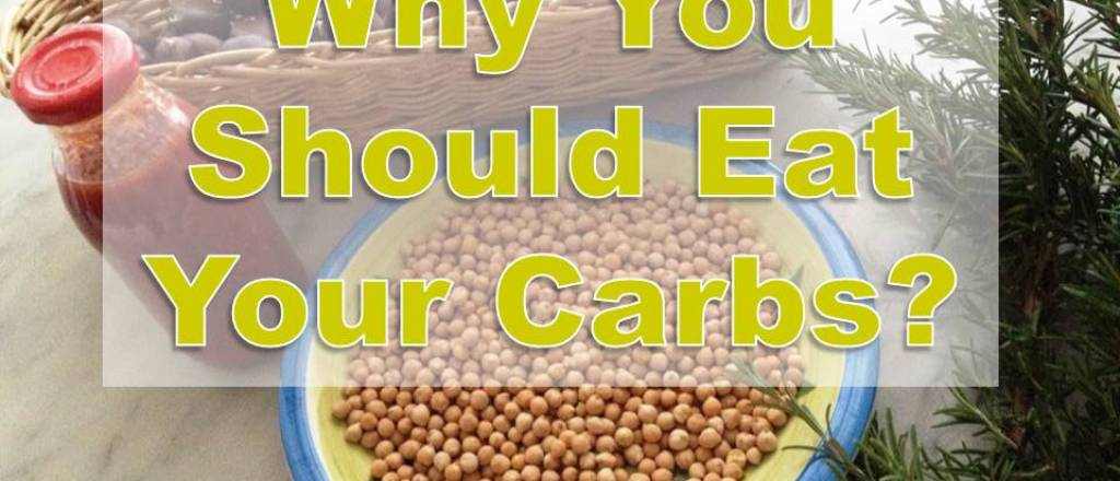 Eat Your Carbs, They're Good for You