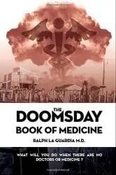 The Doomsday Book of Medicine
