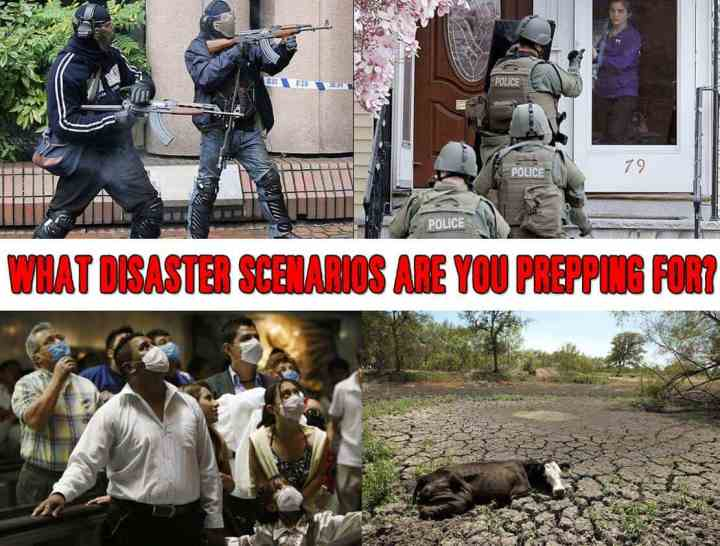 What disaster scenarios are you prepping for