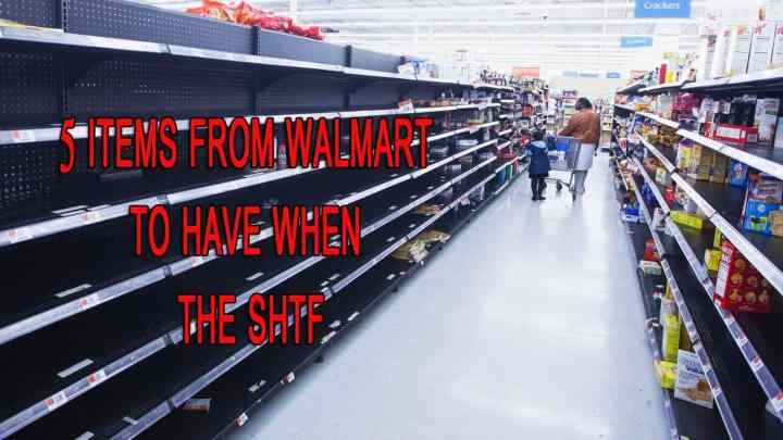 5 Items from Walmart to have when the SHTF