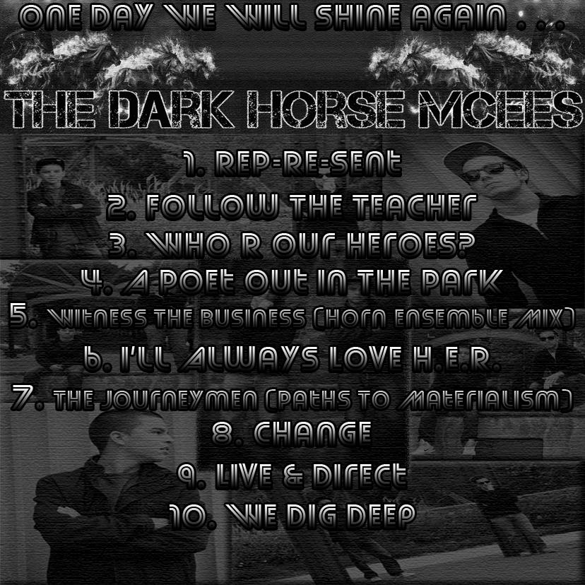 Dark Horse Mcees