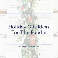 Gift Guide // For the Foodie.