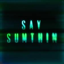 Zak Abel - Say Sumthin