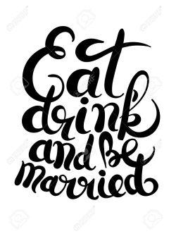 Multipurpose Handwritten Lettering Inscription Eat Drink And Black Be Marriedconcept Phrase Handwritten Lettering Inscription Eat Drink Invitation Black