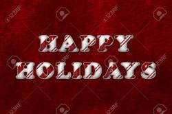 Encouraging Candy Cane Stripesover Red A Happy Holidays Words Happy Holidays A Happy Holidays Words Happy Holidays Candy Cane Happy Holidays Message To Clients Happy Holidays Messages