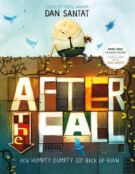 After the Fall (How Humpty Dumpty Got Back Up Again) (B&N Exclusive Edition)