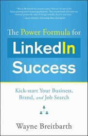 Power Formula for LinkedIn Success by Wayne Breitbarth review