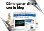 Descubre las 8 Formas de no Ganar Dinero con tu Blog