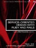 Service Oriented design with Ruby and Rails Book