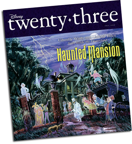 D23 Magazine Issue #3, Fall 2009 - Haunted Mansion