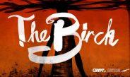 "Sunday Scares: ""The Birch"""