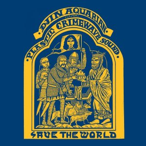 Djin Aquarian & Plastic Crimewave Sound | Save The World | LP | 760137999713