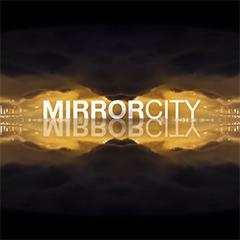 mirrorcity