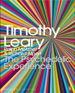 The Psychedelic Experience by Timothy Leary