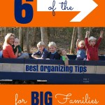6 of the Best Organizing Tips for Big Families