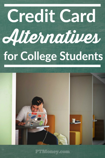 Credit Card Alternatives for College Students