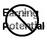 No Earning Potential