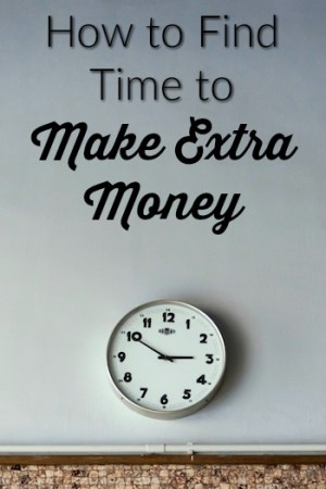 How to Find Time to Make Extra Money