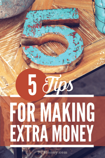 Everybody would like to earn some extra cash. PT has 5 tips to help you get started making more money. There is a way for you to make more money, you just have to find it. These 5 tips will help you get started today!