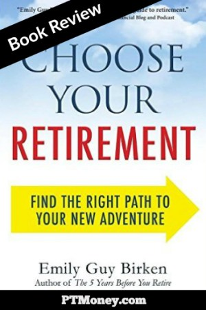 Choose Your Retirement: Find the Right Path to Your New Adventure (Book Review)
