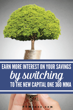 Earn More Interest on Your Savings by Switching to the New Capital One 360 MMA