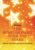 the_bubbles_float_over_the_stars_jeffrey_kagan