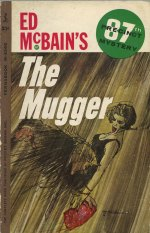 36421734-McBain--The_Mugger._Cover_art_by_Robert_McGinnis_1962