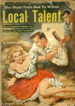 LOCAL TALENT Florence Stonebraker Intimate Novel #13
