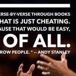 "Andy Stanley Trashes Expository Preaching; Calls it ""Easy"" and ""Cheating"""