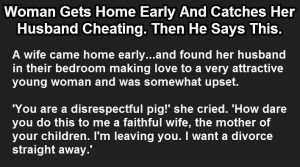 Woman Catches Her Husband Cheating. Then He Says This.