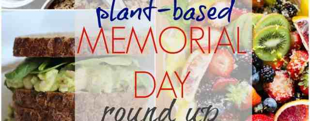 Plant Based Memorial Day Round Up {vegan, vegetarian, & gluten free options} // pumpkinandpeanutbutter.com