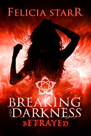 Breaking the Darkness 002 - Betrayed