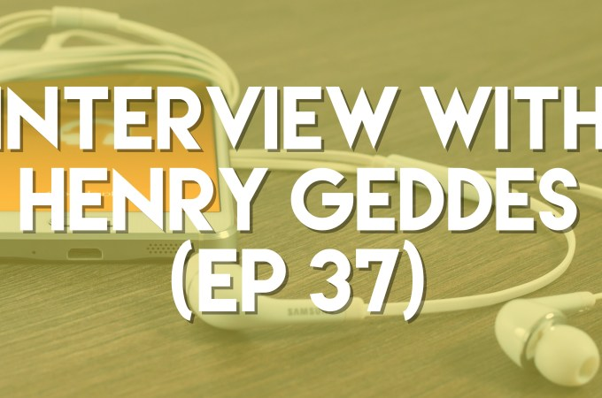 Interview with Henry Geddes