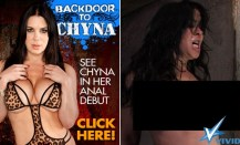 Backdoor to Chyna anal debut