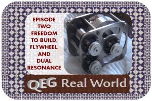 QEG-real-world-episode-two-frredom-to-build-flywheel-dual-resonance QEG OPEN SOURCED