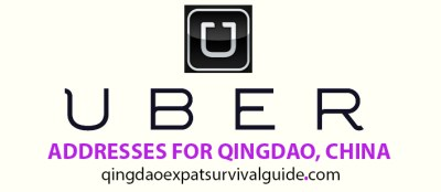 Uber Addresses -Qingdao Expat Survival Guide