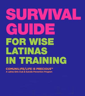 Survival Guide for Latinas