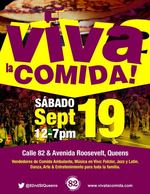 Viva la Comida! This Saturday 19th in 82nd Street Queens