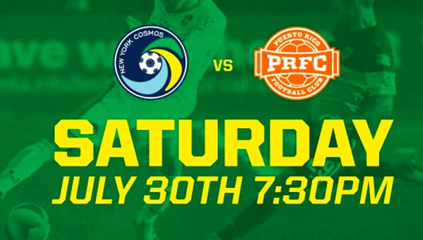 New York Cosmos vs Puerto Rico FC this Saturday at Hofstra University Stadium