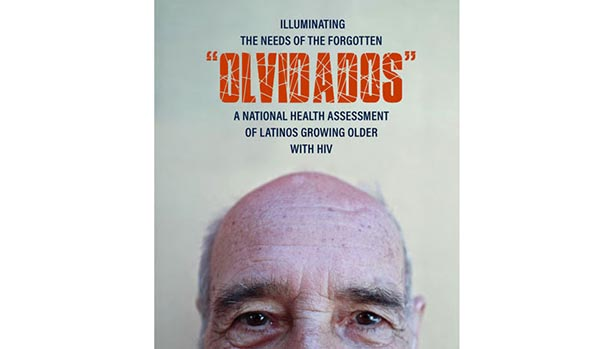Olvidados: A National Health Assessment of Hispanic/Latinos Growing Older with HIV