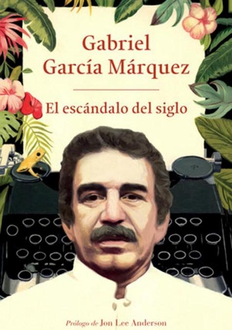 Libro sobre obra periodistica de Gabriel García Márquez