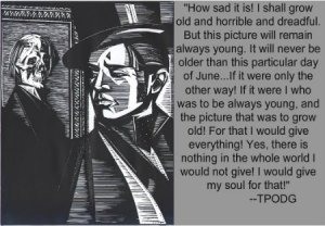 Picture of Dorian Gray with a quote regretting the forever young image he has lost