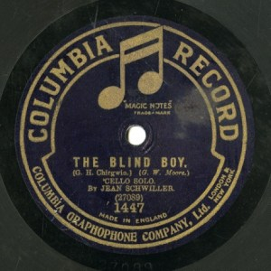 GB COL 1447 JEAN SCHWILLER G.H. Chirgwin THE BLIND BOY./A. Van Biene THE BROKEN MELODY.